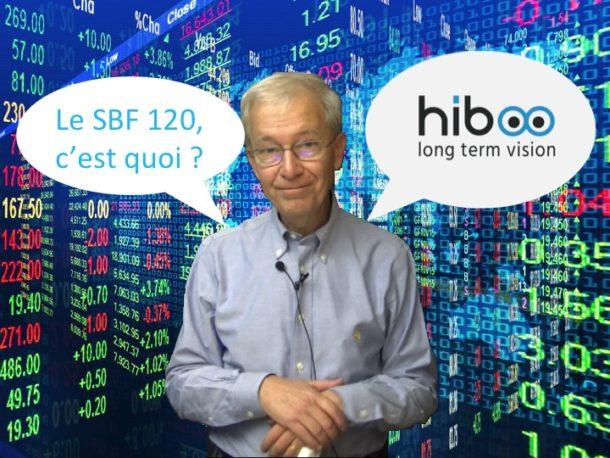 Deuxième vidéo de notre série Comprendre la finance :  «Le SBF 120»