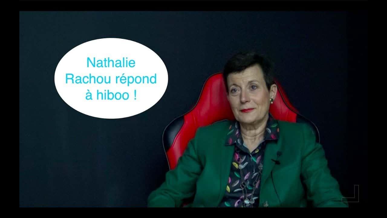 Nathalie Rachou répond à hiboo #4 : suite et fin de l'interview