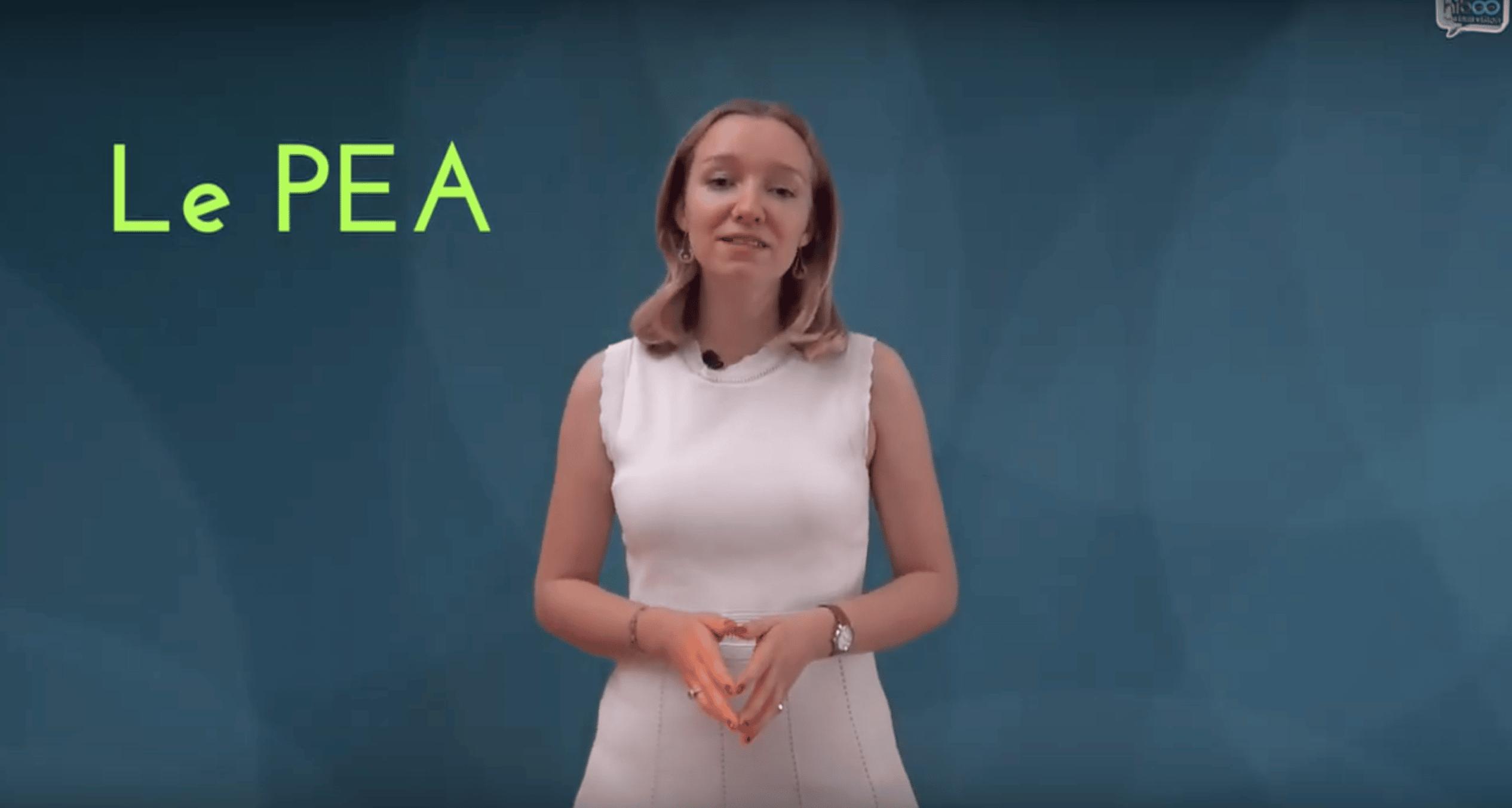 Le PEA : enfin une vidéo qui explique tout!