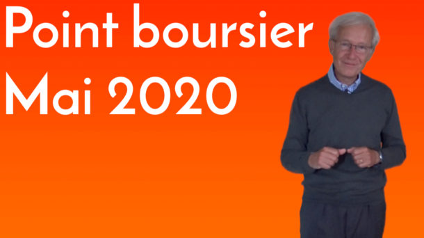 Point boursier Mai 2020